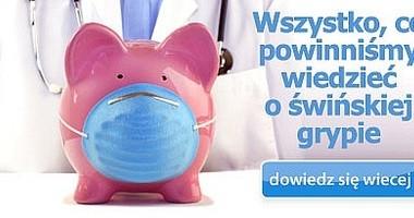 Wszystko co powinniśmy wiedzieć o świńskiej grypie