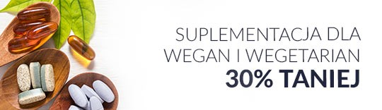 Suplementacja dla wegan i wegetarian 30% taniej.