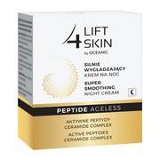 Lift4Skin Peptide Ageless, silnie wygładzający krem na noc, 50 ml