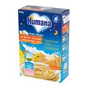 Humana, Na Dobranoc, kaszka mleczna, bananowa z pełnoziarnistych zbóż, 6 m+, 200 g