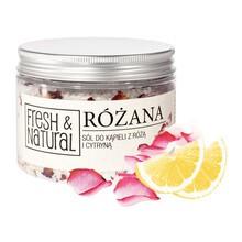 Fresh&Natural, różana sól do kąpieli z różą i cytryną, 500 g