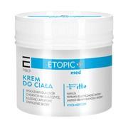 Enilome Pro ETOPIC+ med, krem do ciała, 500 g