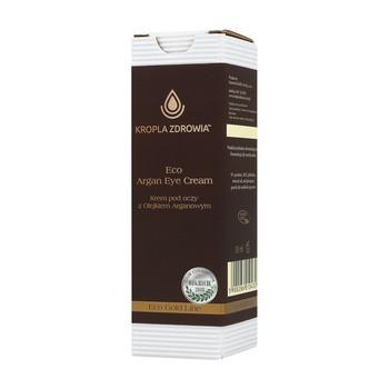 Kropla Zdrowia Eco Argan Eye Cream, arganowy krem pod oczy, 30 ml